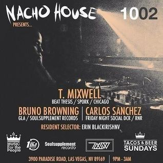 T. Mixwell @ Nacho House Sundays @Tacos and Beer 10/02/16 (closing set)
