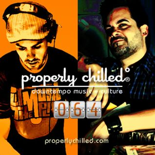 Properly Chilled Podcast #64 (B): Guest set by DJ Stereo 77