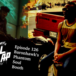 Episode 126: Baronhawk's Phantom Soul Booth