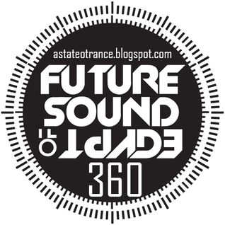 Aly & Fila – Future Sound of Egypt 360 (06.10.2014), FSOE 360 [Free Download]