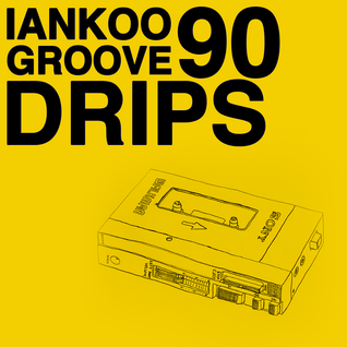 Groove Drips episode 90
