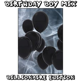 BIRTHDAY BASH BILLIONAIRE BOY EDITION MIX