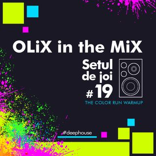 OLiX in the Mix - Setul de joi #19 The Color Run Warmup