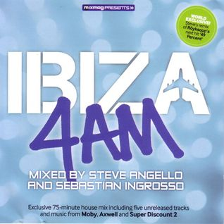 Steve Angello & Sebastian Ingrosso – Ibiza 4AM (2005)