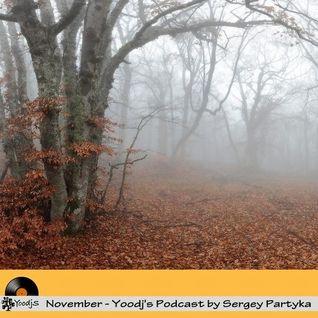 November - Yoodj's Podcast by Sergey Partyka