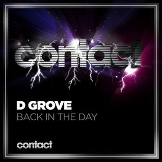 D Grove - Back In The Day (Forthcoming Release)
