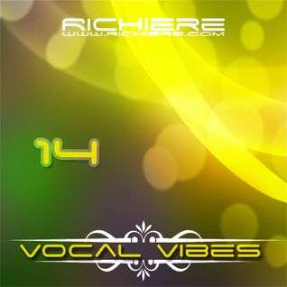 Richiere - Vocal Vibes 14 (Vocal Trance Mix)