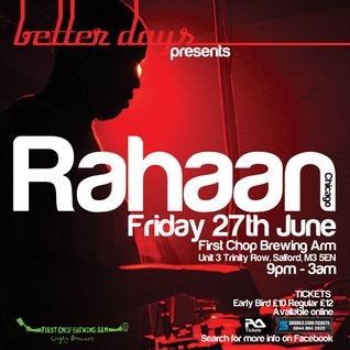Better Days presents RAHAAN