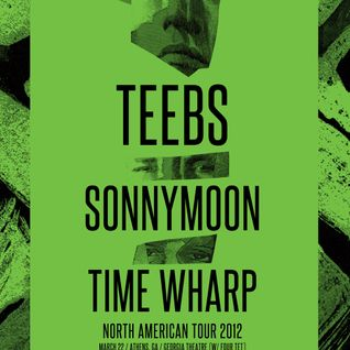 Teebs // Sonnymoon // Time Wharp North American Tour Promo Mix