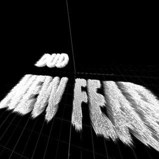 NEW FEΔR – DƱD GUEST MIX #4