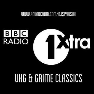 DJ Stylus - 1Xtra UKG & Grime Classics