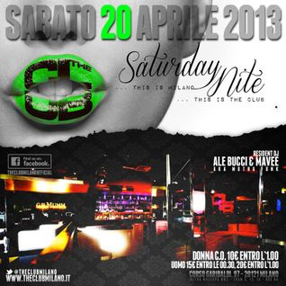 Sat, 20th April 2013 @ THE CLUB MILANO
