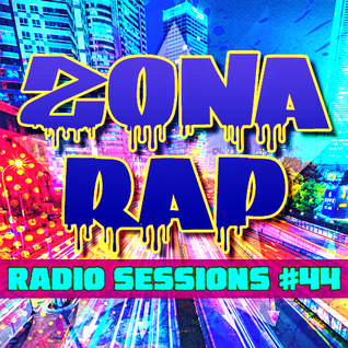 Zona RAP #44 - The Radio Sessions [September 18, 2016]