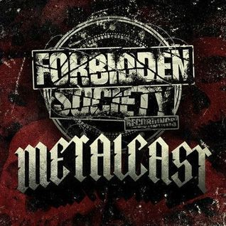 Forbidden Society Recordings METALCAST vol.29 feat.MAZTEK