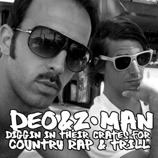 deo&z-man diggin in their crates for country rap and trill dj-mix