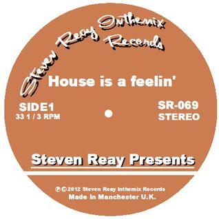 Steven Reay Presents, House is a feelin' SR069