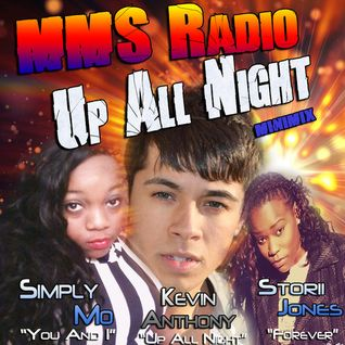 MMS Radio Up All Night Minimix