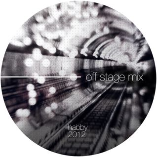 habby (Lunatiq) - Off Stage Mix