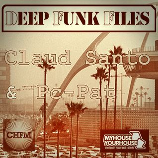 Deep Funk Files with Claud Santo & Pc-Pat