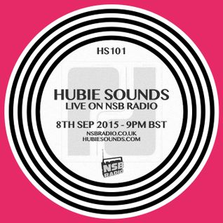 Hubie Sounds 101 - 8th Sep 2015