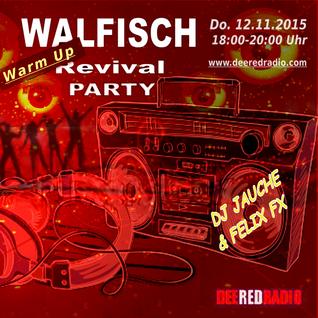 WALFISCH Revival-WarmUp LIVE@DeeRedRadio (12.11.2015)