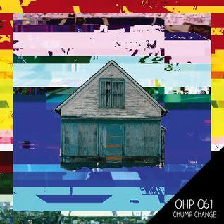 OHP061 - Chump Change
