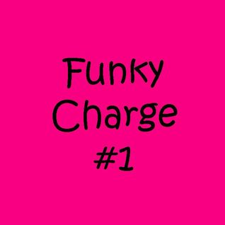 Funky Charge #1