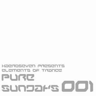 xaeroseven presents: elements of trance pure sundays episode 001