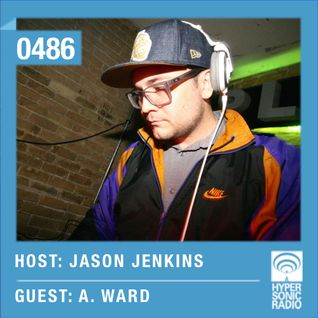 Hypersonic 486 2015-09-25 w/ A. Ward & Jason Jenkins