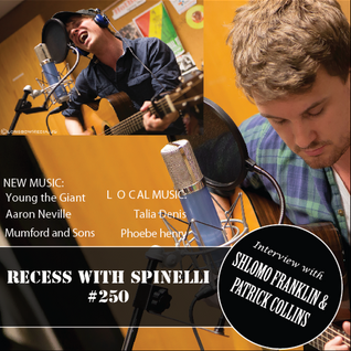RECESS with SPINELLI #250, Shlomo Franklin & Patrick Collins