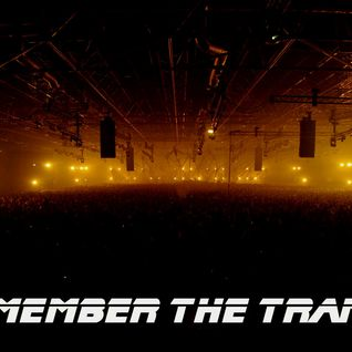 Remember the trance