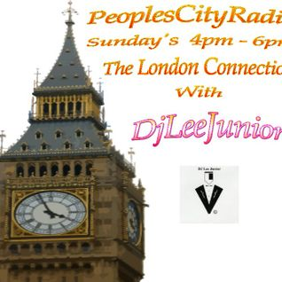 "DjLeeJunior ""The London Connection"" on PeoplesCityRadio.co.uk"" Vocal House."