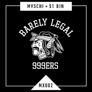 Mvschi Kreuzberg Official - MX002_ Dollar Bin - Barely Legal Mixtape