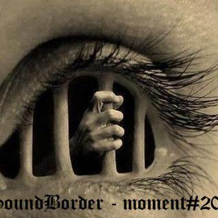 SoundBorder - moment#020