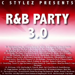 C Stylez - R&B Party 3.0 [February 2015 R&B Mix] (Clean)