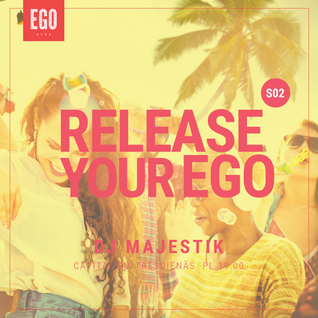 RELEASE YOUR EGO 02.09.2015. (S02E18)