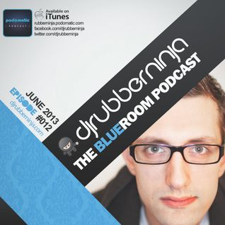 The BlueRoom Podcast - EP012 - June 2013