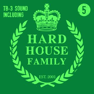 DJ Whyld - Hard House Family 005
