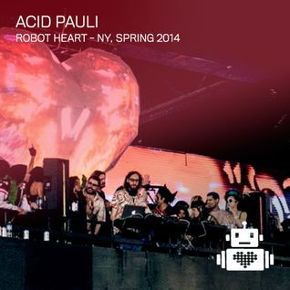 Acid Pauli - Robot Heart New York Spring 2014