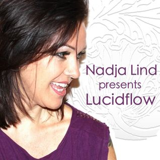 Nadja Lind presents Lucidflow #001
