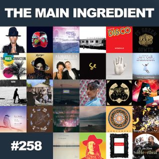 The Main Ingredient Radio Show NYC - Episode #258