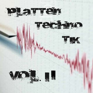 [TECHNO] Plattentechnotik Vol. 2