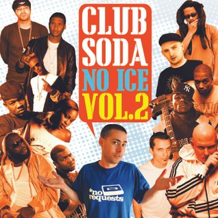 Club Soda No Ice Vol 2 - Disc 1