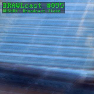 Bushby - Broadcast Storm