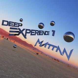 Mattan - Deep Experience 1 - 22nd July 2014