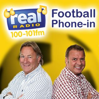 REAL RADIO FOOTBALL PHONE IN REPLAY- 22/03/12