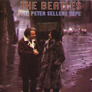 The Beatles - Peter Sellers Tapes (Rare)