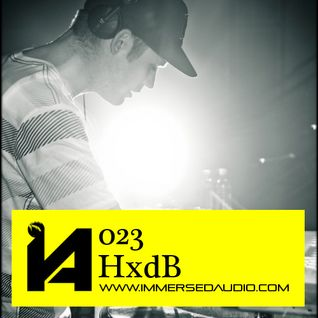 Immersed Audio Mix Series #23 - HxdB