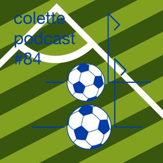 colette podcast #84