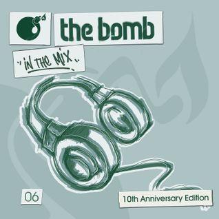 The Bomb 06   10th Anniversary Edition